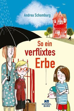 So ein verflixtes Erbe (Mängelexemplar) - Schomburg, Andrea