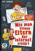 Wie man seinen Eltern das Internet erklärt / Eltern Bd.4 (eBook, ePUB)