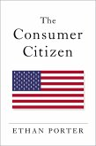 The Consumer Citizen (eBook, ePUB)