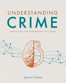 Understanding Crime (eBook, ePUB)