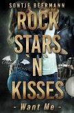 Rockstars `n` Kisses - Want Me (eBook, ePUB)