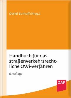 Handbuch für das straßenverkehrsrechtliche OWi-Verfahren - Deutscher, Axel;Eichler, Sven;Groß, Detlev