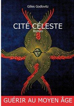 CITÉ CÈLESTE