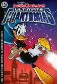 Die Chronik eines Superhelden / Lustiges Taschenbuch Ultimate Phantomias Bd.40