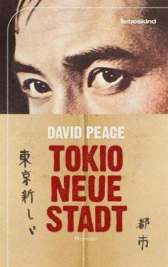 Tokio, neue Stadt - Peace, David