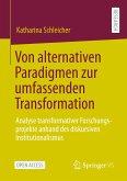 Von alternativen Paradigmen zur umfassenden Transformation