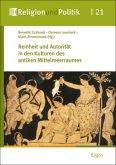 Reinheit und Autorität in den Kulturen des antiken Mittelmeerraumes