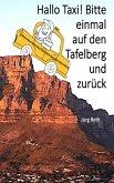 Hallo Taxi! Bitte einmal auf den Tafelberg und zurück (eBook, ePUB)