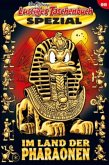 Im Land der Pharaonen / Lustiges Taschenbuch Spezial Bd.98