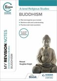 My Revision Notes: A-level Religious Studies Buddhism