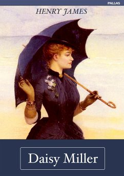 Henry James: Daisy Miller (Deutsche Ausgabe) (eBook, ePUB) - James, Henry