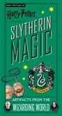 Harry Potter: Slytherin Magic - Artifacts from the Wizarding World