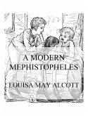 A Modern Mephistopheles (eBook, ePUB)