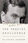 The Unquiet Englishman: A Life of Graham Greene (eBook, ePUB)
