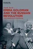 Emma Goldman and the Russian Revolution (eBook, PDF)