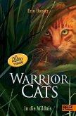In die Wildnis - mit Audiobook inside / Warrior Cats Staffel 1 Bd.1