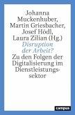 Disruption der Arbeit?