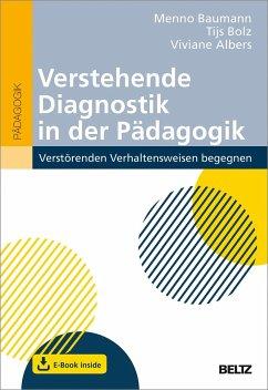Verstehende Diagnostik in der Pädagogik - Baumann, Menno;Bolz, Tijs;Albers, Viviane
