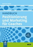 Handbuch Positionierung und Marketing für Coaches