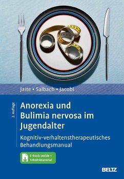 Anorexia und Bulimia nervosa im Jugendalter - Jaite, Charlotte;Salbach, Harriet;Jacobi, Corinna