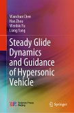 Steady Glide Dynamics and Guidance of Hypersonic Vehicle (eBook, PDF)
