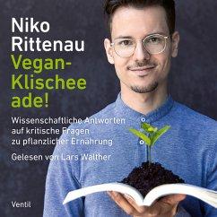 Vegan-Klischee ade! (MP3-Download) - Rittenau, Niko