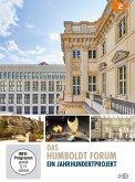 Das Humboldtforum - Ein Jahrhundertprojekt