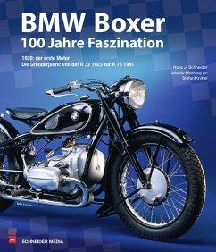 BMW Boxer - 100 Jahre Faszination - Schneider, Hans-Jürgen