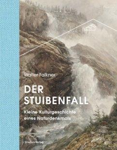Der Stuibenfall - Falkner, Walter