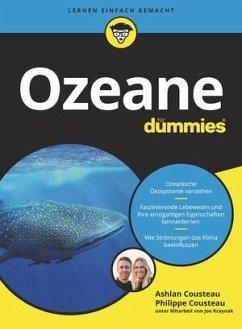 Ozeane für Dummies - Cousteau, Ashlan;Cousteau, Philippe