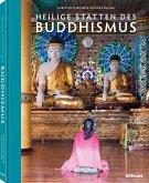 Heilige Stätten des Buddhismus