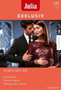 Julia Exklusiv Band 331 (eBook, ePUB) - George, Catherine; Leclaire, Day; Walker, Kate