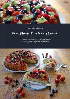 Ein Stück Kuchen (Liebe) (eBook, ePUB) - Strüber, Chiara Johanna