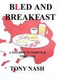Bled and Breakfast (eBook, ePUB)