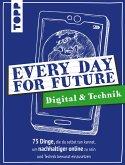 Every Day For Future - Digital & Technik (eBook, ePUB)
