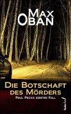 Die Botschaft des Mörders: Paul Pecks siebter Fall. Österreichkrimi (eBook, ePUB)