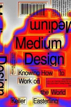 Medium Design (eBook, ePUB) - Easterling, Keller