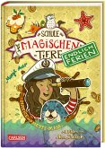 Hatice und Mette-Maja / Die Schule der magischen Tiere - Endlich Ferien Bd.6