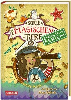 Hatice und Mette-Maja / Die Schule der magischen Tiere - Endlich Ferien Bd.6 - Auer, Margit