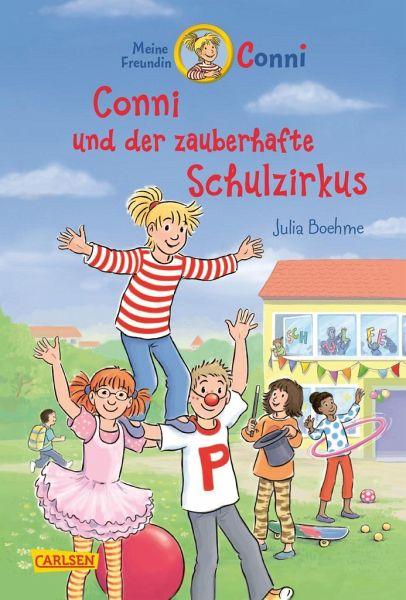Conni und der zauberhafte Schulzirkus / Conni Erzählbände Bd.37