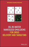 Oil-in-Water Nanosized Emulsions for Drug Delivery and Targeting (eBook, PDF)
