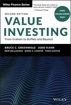 Value Investing (eBook, PDF) - Greenwald, Bruce C.; Kahn, Judd; Bellissimo, Erin; Cooper, Mark A.; Santos, Tano