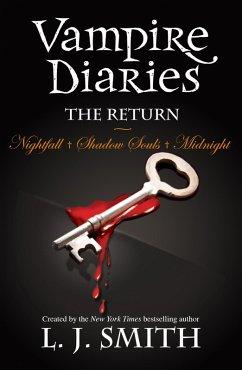 The Return: Nightfall & Shadow Souls & Midnight (eBook, ePUB) - Smith, L. J.