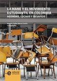 La MANE y el movimiento estudiantil en Colombia (eBook, ePUB)