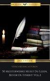 50 Meisterwerke Musst Du Lesen, Bevor Du Stirbst: Vol. 2 (eBook, ePUB)