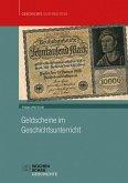 Geldscheine im Geschichtsunterricht (eBook, PDF)