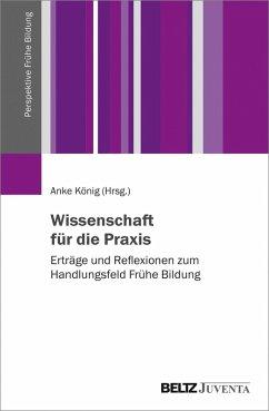 Wissenschaft für die Praxis (eBook, PDF)