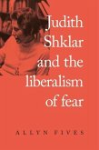 Judith Shklar and the liberalism of fear (eBook, ePUB)