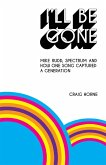 I'll Be Gone (eBook, ePUB)