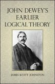 John Dewey's Earlier Logical Theory (eBook, ePUB)